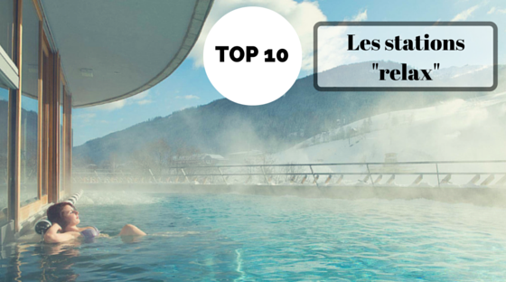 Top stations pour se relaxer